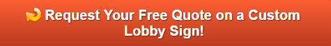 Free quote on lobby signs in Smyrna GA